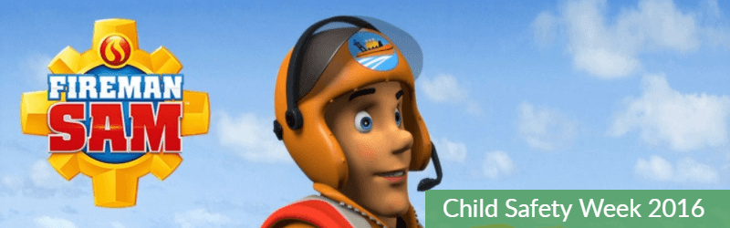 Fireman Sam child safety week