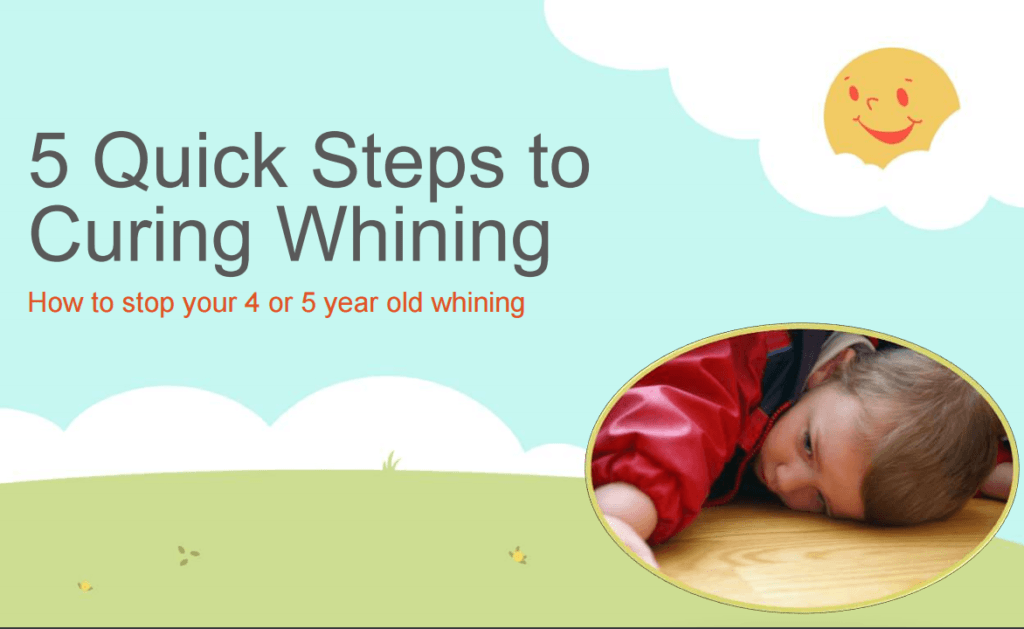 5 Steps To Curing Whining